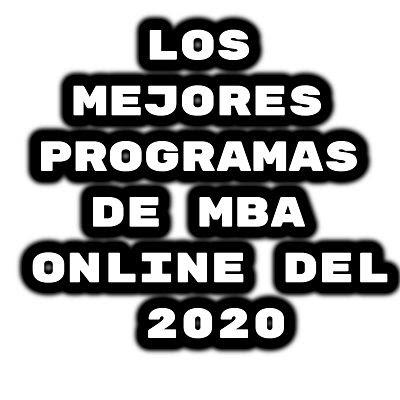 Los Mejores Programas de MBA Online del 2020
