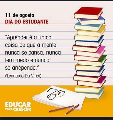 Mensagem Dia Do Estudante Frases 11082016 11 De Agosto Quinta