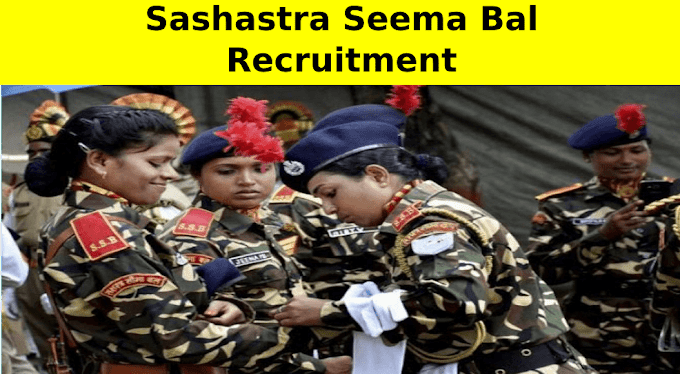 Sashastra Seema Bal Recruitment 2020