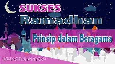 Bekal Meraih Ramadhan Yang Penuh Berkah Prinsip dalam Beragama Dalam beragama kita diperintahkan mengikuti dalil dari Al Qur'an dan As Sunnah. Kita dilarang hanya sekedar taklik atau fanatik buta, tanpa menjadikan dalil sebagai panutan