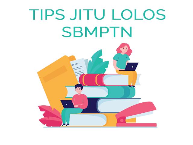 5 Tips Jitu Lolos SBMPTN dengan Mudah