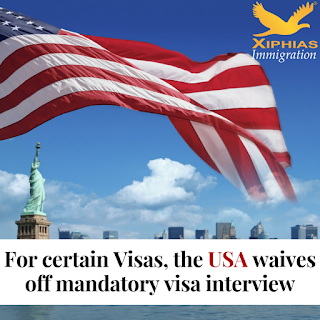 For certain Visas, the USA waives off mandatory visa interview