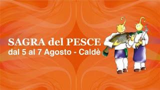Sagra del Pesce 5-6-7 agosto Calde' di Castelveccana (VA)