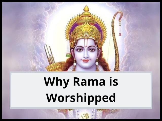 Why Rama is Worshipped