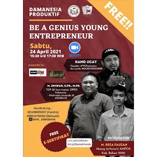 "Damanesia Produktif ""BE A GENIUS YOUNG ENTREPENEUR"".www.mochferrydc.site"