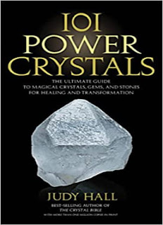 101 Power Crystals: The Ultimate Guide to Magical Crystals, Gems