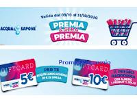 """Acqua&Sapone """"Premia&Strapremia"""" : premio certo Gift Card da 5 o 10 euro"""