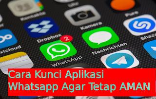3 Cara Amankan Percakapan Chating Di WhatsApp