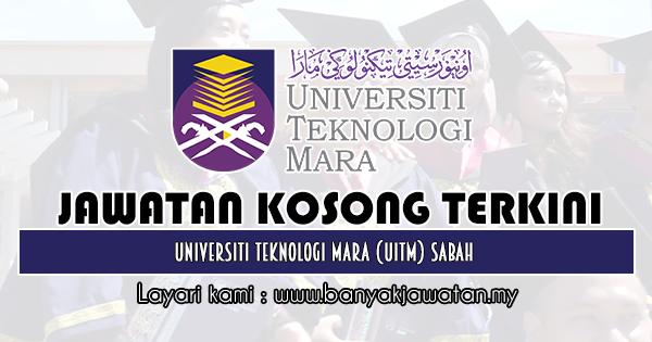 Jawatan Kosong 2019 di Universiti Teknologi Mara (UiTM) Sabah