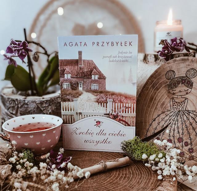 """""""Zrobię dla ciebie wszystko"""" - Agata Przybyłek"""