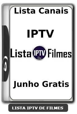 lista canais iptv junho gratis 2021
