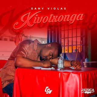 Sany Violas - Xivotxonga (prod. by Djunny Beatz) [Exclusivo 2021] (Download Mp3)