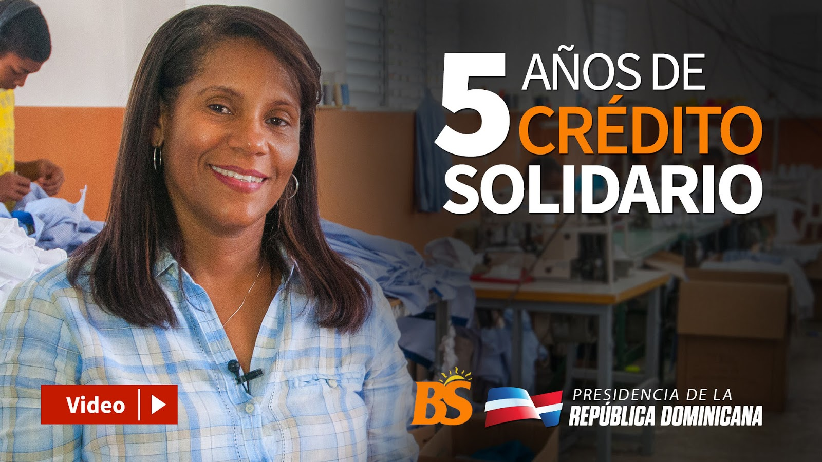 VIDEO: 5 años de crédito solidario