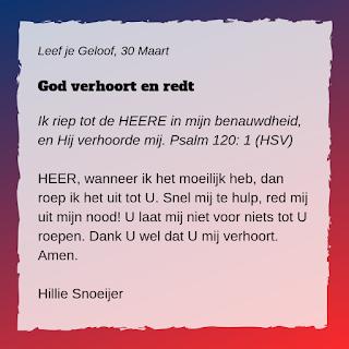 Leef je geloof, Hillie Snoeijer: God verhoort en beschermt (Psalm 120:1)