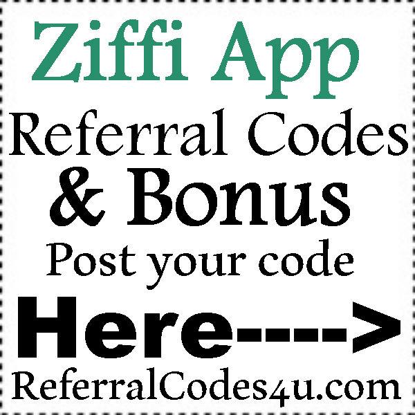 Ziffi App Referral Codes 2016-2021, Ziffi App Reviews, Ziffi Coupons July, August, September