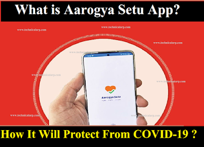 Aarogya Setu App Download Setup and Use to Prevent Coronavirus Spread