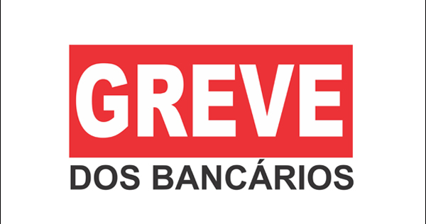 BANCÁRIOS DEFINEM SE ENTRAM EM GREVE NESTA SEGUNDA-FEIRA, (31) ~ Blog  Paulinho Barra Pesada