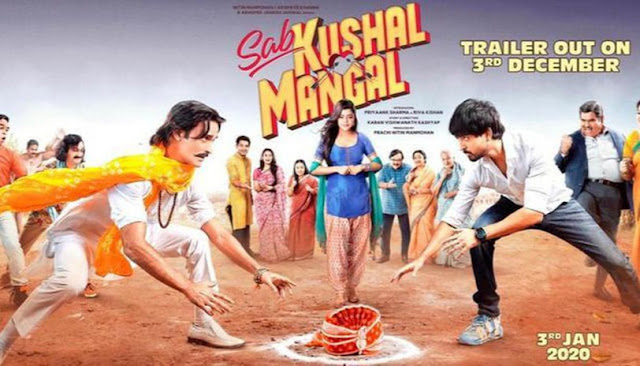 Sab Kushal Mangal Movie 2020 Release Date, Cast, Review, Trailer & Songs.