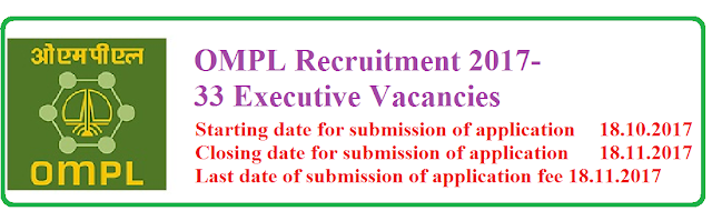 OMPL Recruitment 2017-33 Executive Vacancies