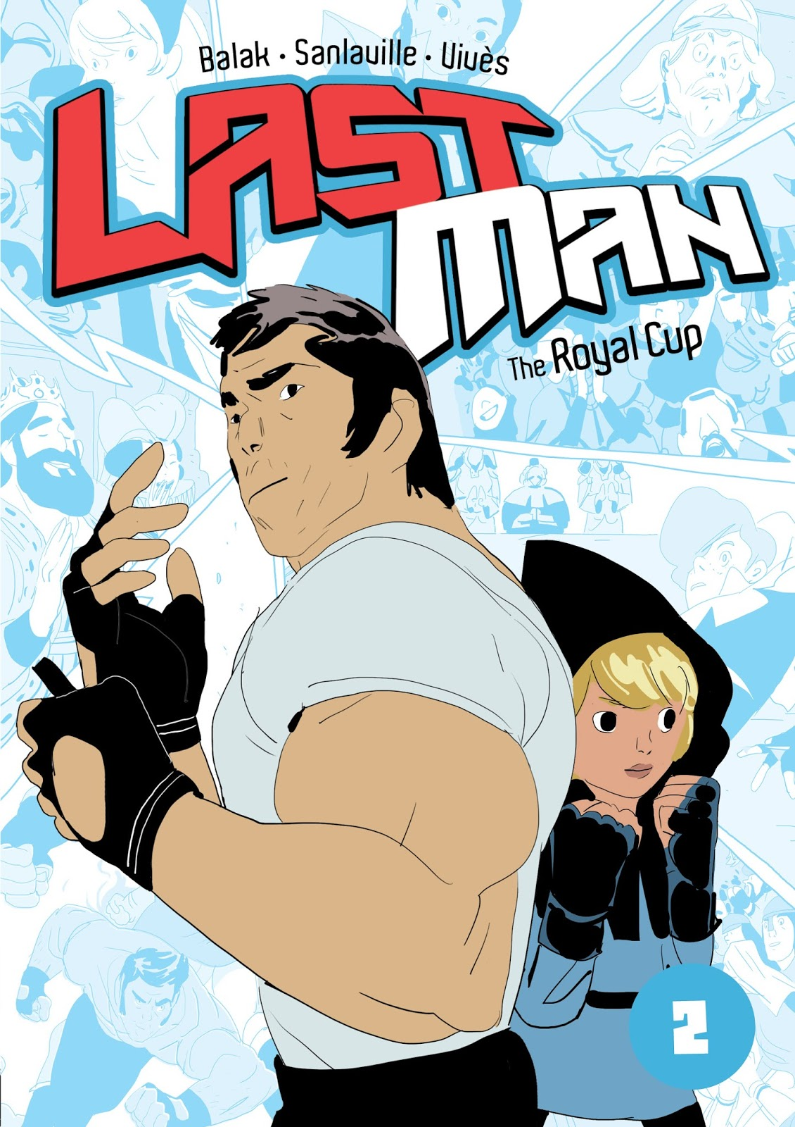 Last Man, Book 2: The Royal Cup