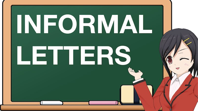 SCHOOL SECTION INFORMAL LETTERS