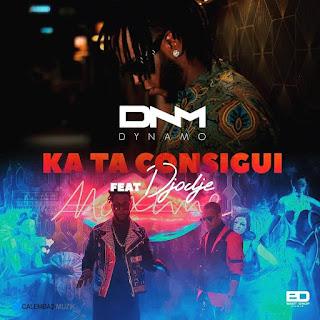 Dynamo Feat. Djodje - Ka Ta Consigui (Kizomba)