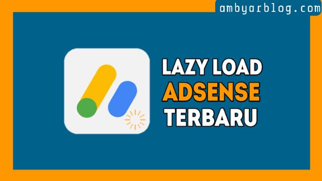 Cara Memasang Lazy Load AdSense di Blogger Terbaru