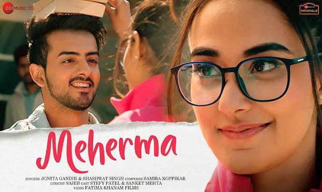 Meherma Lyrics in Hindi – Jonita Gandhi and Shashwat Singh