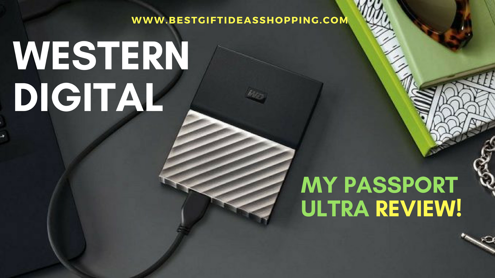 Western Digital (WD) MY PASSPORT ULTRA REVIEW & WHY YOU