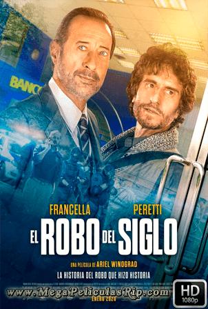 El Robo Del Siglo [1080p] [Latino] [MEGA]