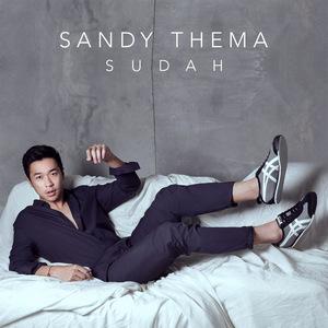 Sandy Thema - Sudah