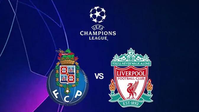 Link Live Streaming Porto vs Liverpool