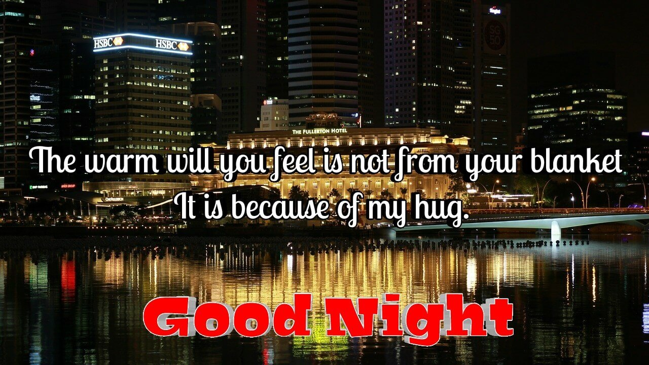 The warm will you feel is not from your - Romantic & cozy message for wife with good night love
