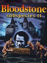 Bloodstone Subspecies II 1993 Dual Audio 480P 300MB