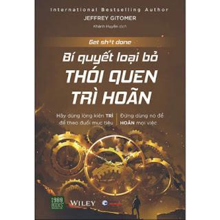 Bí Quyết Loại Bỏ Thói Quen Trì Hoãn ebook PDF EPUB AWZ3 PRC MOBI