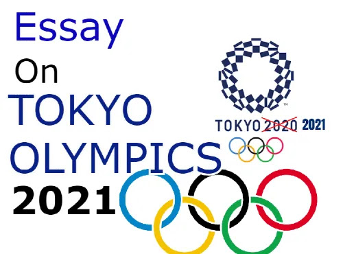 Essay on Tokyo Olympics 2021