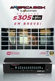 AMERICABOX S305 PLUS ATUALIZAÇÃO V1.10- 19/04/2020