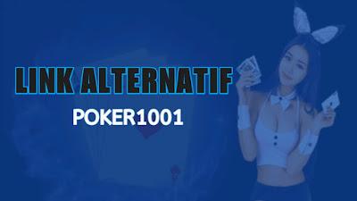 Link alternatif situs resmi poker1001 terbaru