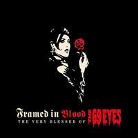 [2003] - Framed In Blood - The Very Blessed Of The