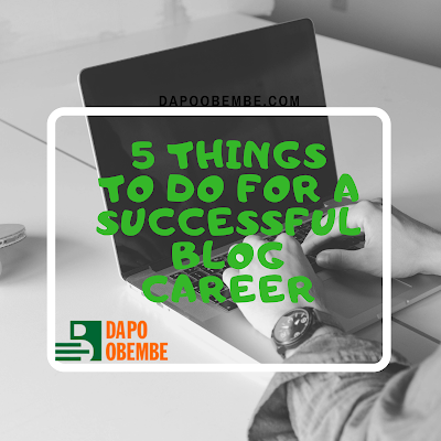 Things to do for a successful blog career