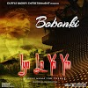 "FAST DOWNLOAD: Bobonki - ""Iyalayayin"""