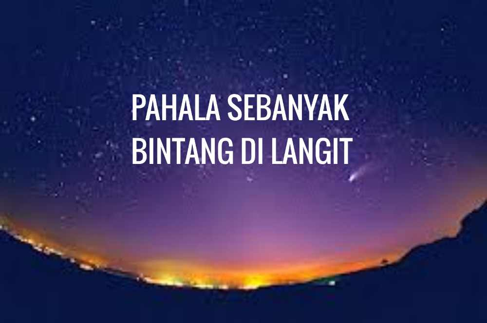 Pahala Sebanyak Bintang Di Langit