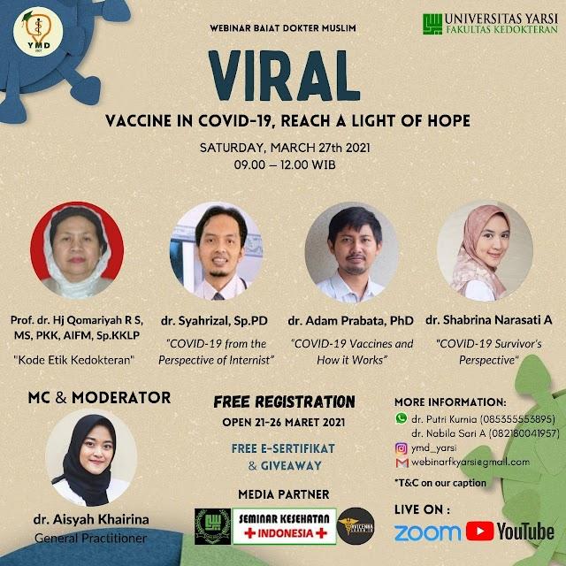 (FREE E-Sertifikat) Webinar VIRAL: Vaccine in Covid-19, Reach a Light