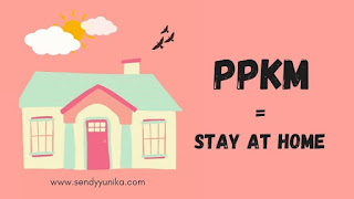 PPKM, stay at home