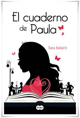 El cuaderno de Paula, Sara Ballarín