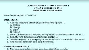 Soal Ulangan Harian K13 Kelas 4 Tema 6 Subtema 1