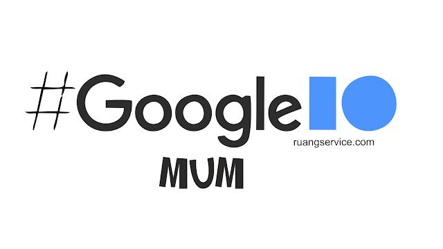 Google MUM, apa itu Google MUM, Google MUM adalah