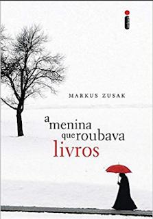 A Menina que Roubava Livros - Markus Zusak (1)