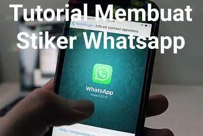 Tutorial Membuat Sticker WhatsApp Hanya 5 Langkah Mudah