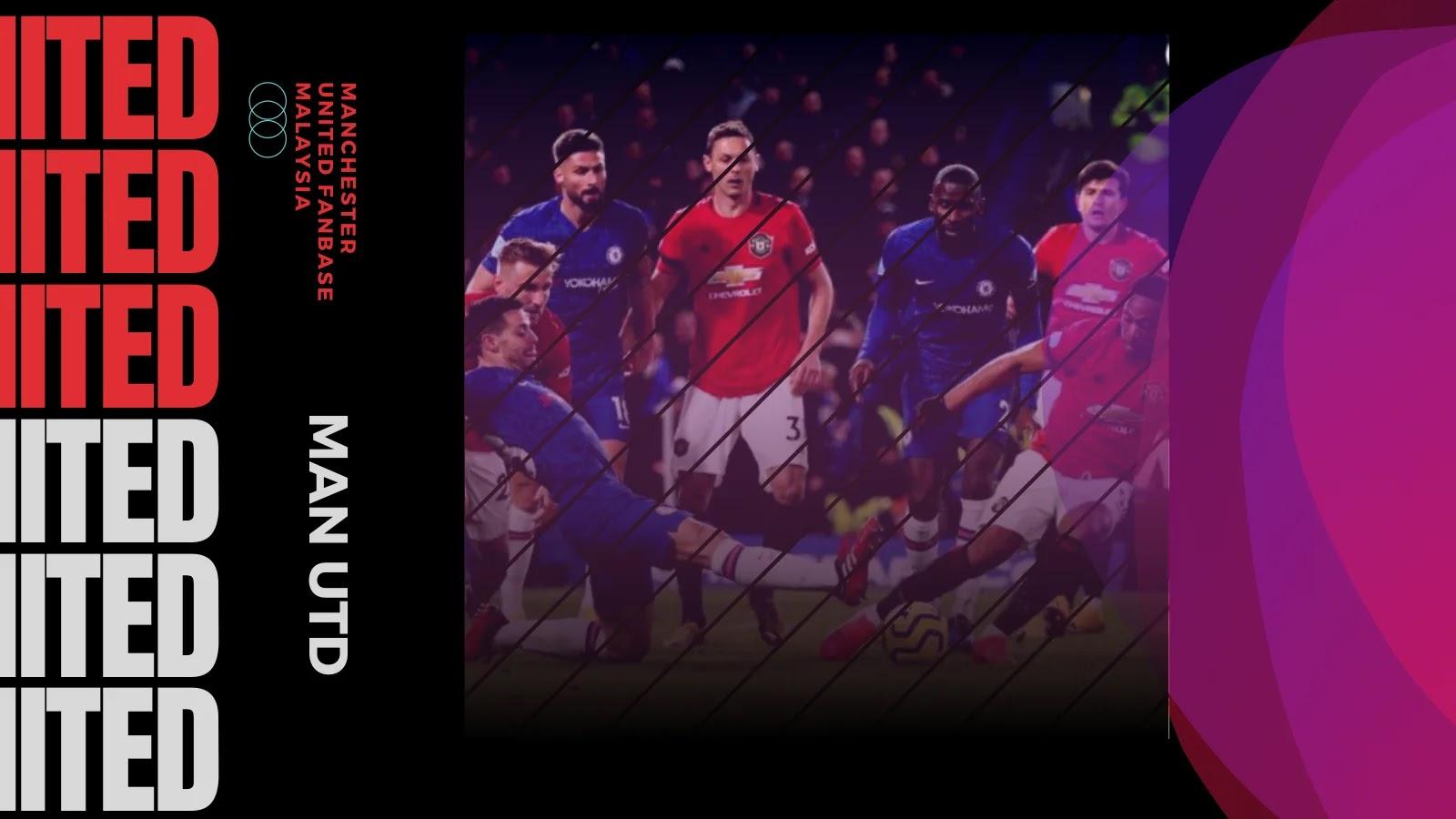 Chelsea Lwn Manchester United Pekan ke-26